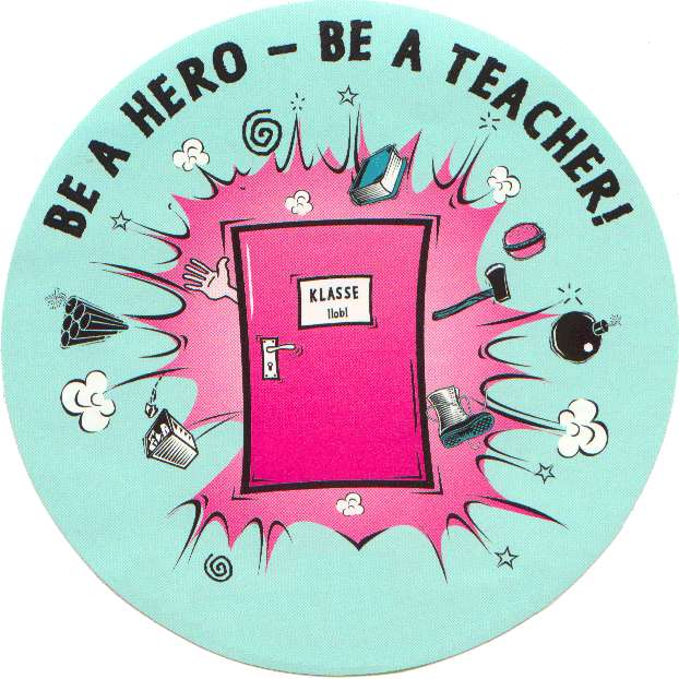 Be A Hero - Be A Teacher